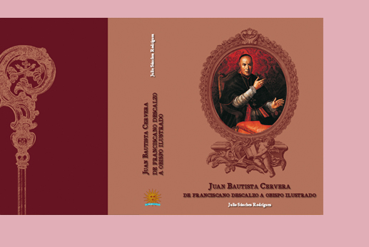 Juan Bautista Cervera de Franciscano descalzo a obispo ilustrado.